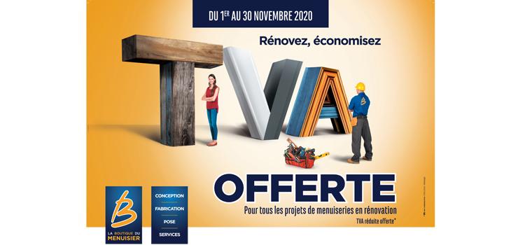 Menuiserie LACASSAGNE à AURILLAC - La TVA est offerte sur toutes les fenêtres pour vos projets de rénovation. Seulement du 1er au 30 novembre